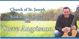 Steve Angrisano Concert and Workshop